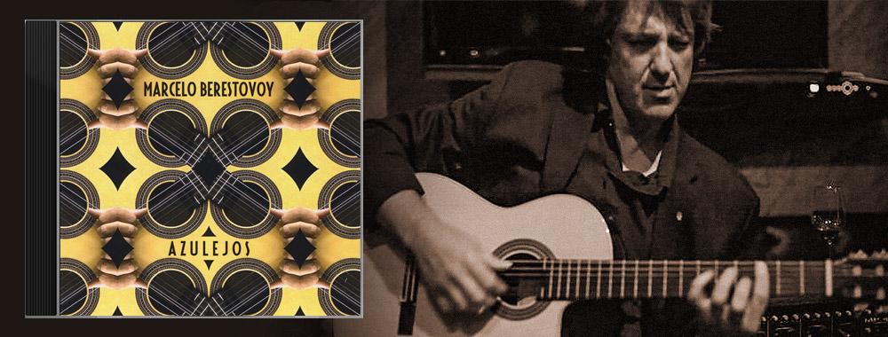 Marcelo Berestovoy's Azulejos CD